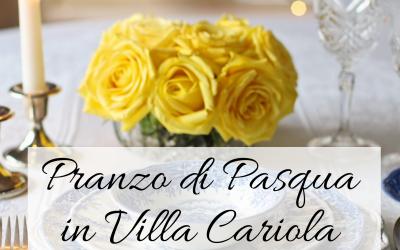 Pranzo di Pasqua in Villa Cariola