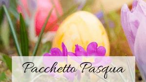 Pacchetto Pasqua 2019